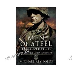 Men of Steel (Paperback)  The Ardennes & Eastern Front 1944-1945 Historyczne