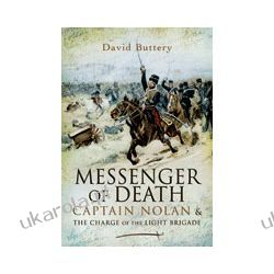 Messenger of Death (Hardback)  Captain Nolan and the Charge of the light brigade