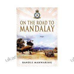 On the Road to Mandalay (Hardback) Marynarka Wojenna