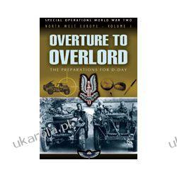 Overture to Overlord (Hardback) Marynarka Wojenna
