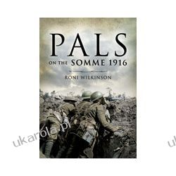 Pals on the Somme 1916 (Paperback) Zagraniczne