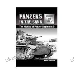Panzers in the Sand Volume One (Hardback)  The History of the Panzer-Regiment 5 Pozostałe