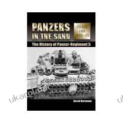 Panzers in the Sand Volume Two 1942-45 (Hardback)  The History of the Panzer-Regiment 5 Marynarka Wojenna