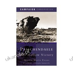 Passchendaele-The Hollow Victory (Hardback) Politycy