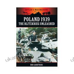 Poland 1939: The Blitzkreig Unleashed (Paperback) Sztuki walki