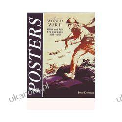 Posters of World War 2: Allied and Axis Propoganda 1939-1945 (Hardback) Kalendarze ścienne