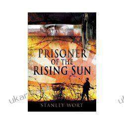 Prisoner of the Rising Sun (Hardback) Mundury, odznaki i odznaczenia