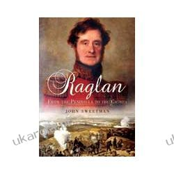 Raglan (Hardback)  From the Peninsular to the Crimea Pozostałe