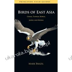 Birds of East Asia: China, Taiwan, Korea, Japan, and Russia Kalendarze ścienne