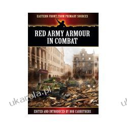 Red Army Armour in Combat (Paperback) Pozostałe