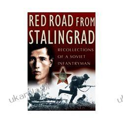 Red Road From Stalingrad (Hardback)  Recollections of a Soviet Infantryman Kalendarze ścienne