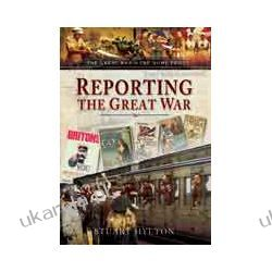 Reporting the Great War (Hardback) Pozostałe