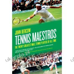 Tennis Maestros: The twenty greatest male tennis players of all time