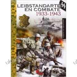 Leibstandarte SS en combate, 1933-1943