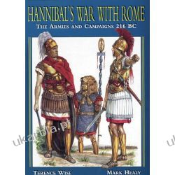 Hannibal's War with Rome: His Armies and Campaigns, 216 BC Marynarka Wojenna