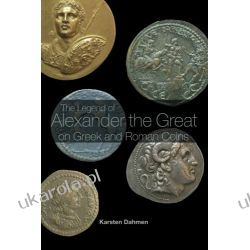 The Legend of Alexander the Great on Greek and Roman Coins Kalendarze ścienne