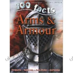 Arms and Armour (100 Facts) Pozostałe