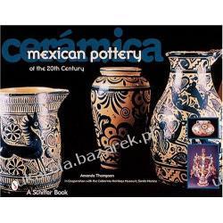 Ceramica Mexican Pottery of the 20th Century Marynarka Wojenna