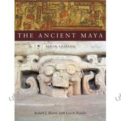 The Ancient Maya Robert J. Sharer; Loa P. Traxler Kalendarze ścienne