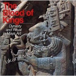 The Blood of Kings: Dynasty and Ritual in Maya Art Linda Schele; Mary Ellen Miller Historia