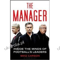 The Manager: Inside the Minds of Football's Leaders Samochody