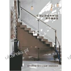 California Homes: Studio William Hefner (The Master Architect Series) Politycy