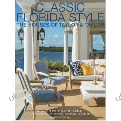 Classic Florida Style: The Houses of Taylor and Taylor Zagraniczne