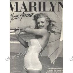 Marilyn Mon Amour The Private Album of Andre De Dienes