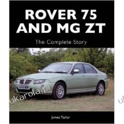 Rover 75 and MG ZT: The Complete Story (Crowood Autoclassics) Pozostałe