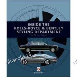 Inside the Rolls-Royce & Bentley Styling Department 1971 to 2001 Kampanie i bitwy