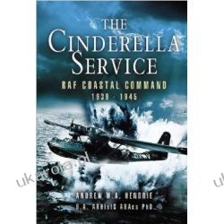 The Cinderella Service: RAF Coastal Command 1939-1945 Kalendarze ścienne