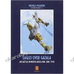 Eagles Over Gazala: Air Battles in North Africa May - June 1942 Pozostałe