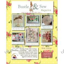 Bustle & Sew Magazine April 2014: Issue 39