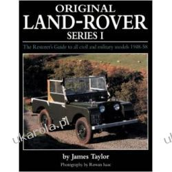Original Land Rover Series 1: The Restorer's Guide to Civil & Military Models 1948-58 Sporty zespołowe - pozostałe