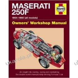 Maserati 250F Manual: An insight into owning, racing and maintaining the double-world-championship-winning Formula 1 car (Haynes Owners Workshop Manuals)