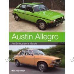 Austin Allegro: An Enthusiast's Guide Pozostałe