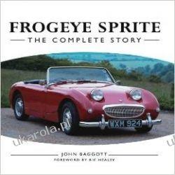 Frogeye Sprite: The Complete Story Pozostałe