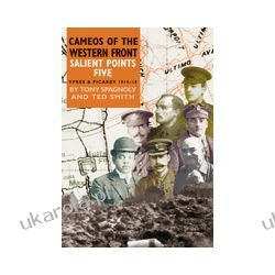 Salient Points 5 (Paperback)  Cameos of The Western Front – Ypres and Picardy 1914 – 1918 Lotnictwo