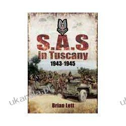 SAS In Tuscany 1943-45 (Hardback) Albumy i czasopisma