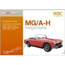 MG Midget & A-H Sprite: Your expert guide to common problems & how to fix them (Auto-Doc Series) Biografie, wspomnienia