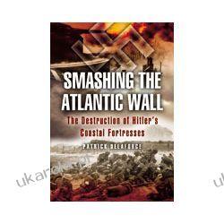 Smashing the Atlantic Wall Ogród - opracowania ogólne