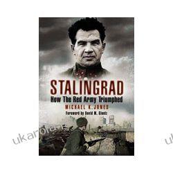 Stalingrad (Hardback)  How The Red Army Triumphed Kalendarze ścienne