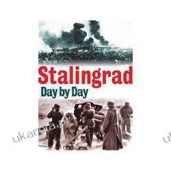 Stalingrad Day by Day Ogród - opracowania ogólne