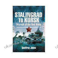 Stalingrad to Kursk (Hardback)  Triumph of the Red Army Kalendarze ścienne