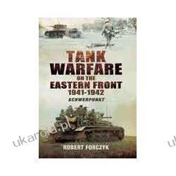 Tank Warfare on the Eastern Front 1941-1942 (Hardback)  Schwerpunkt Pozostałe