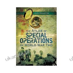 The Atlas of Special Operations of World War Two Marynarka Wojenna