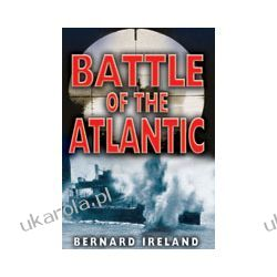 The Battle of the Atlantic (Hardback) Pozostałe