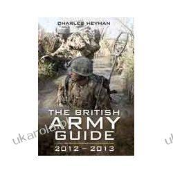 The British Army Guide 2012 - 2013 Kalendarze ścienne