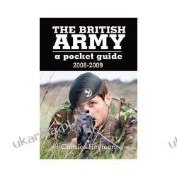 The British Army: A Pocket Guide 2008-2009 Historyczne