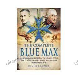 The Complete Blue Max (Hardback)   Historyczne